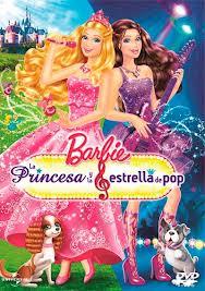 Barbie - La Princesa Y La Estrella Del Pop